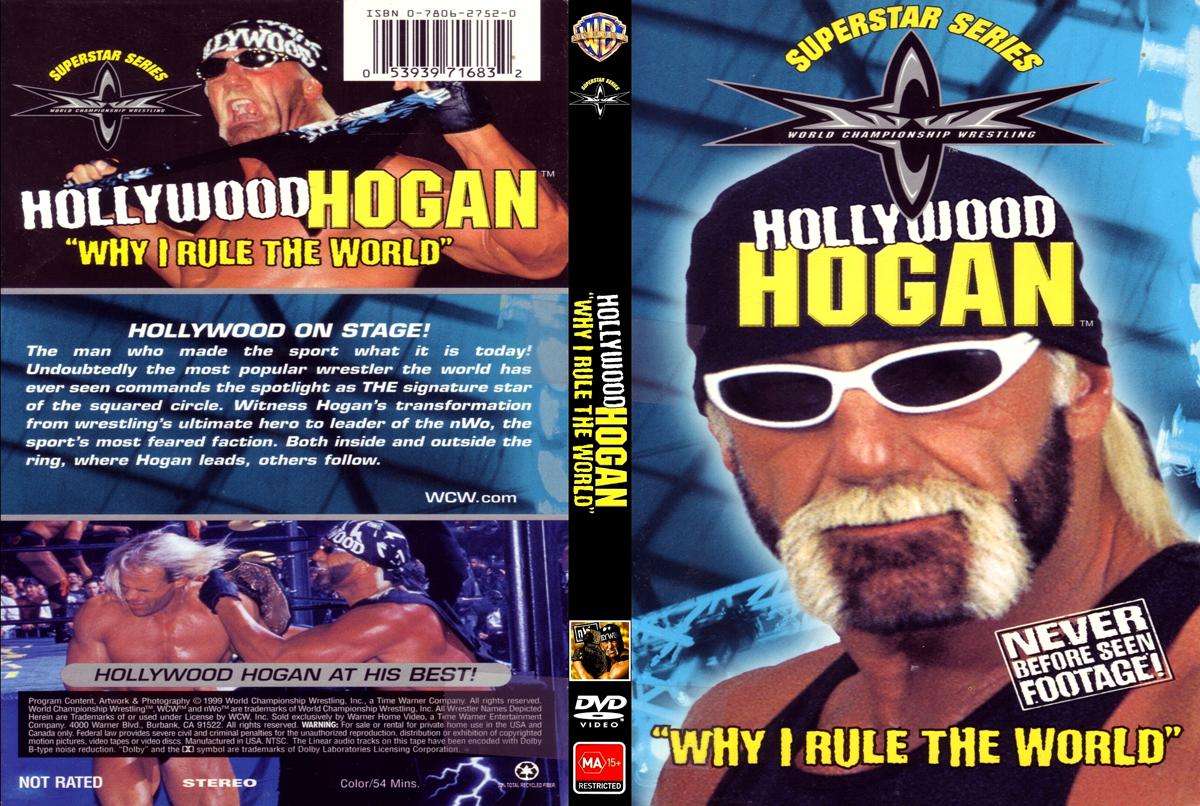hollywood hogan why i rule the world