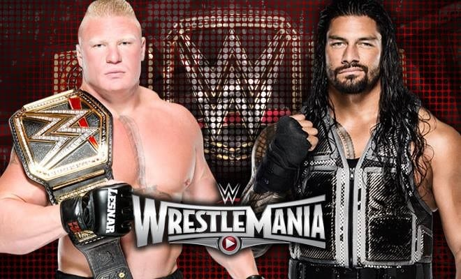 Brock Lesnar vs. Roman Reigns - WrestleMania 31