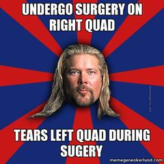 Kevin Nash tore my quad joke 1