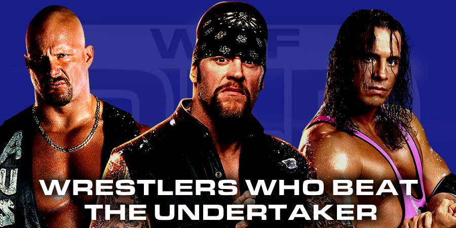 All Wrestlers Who Beat The Undertaker