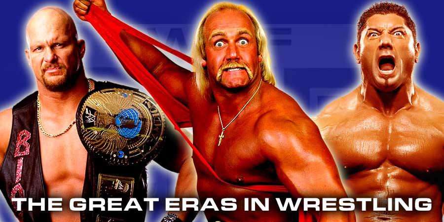 The 5 Great Eras of WWF-WWE Wrestling