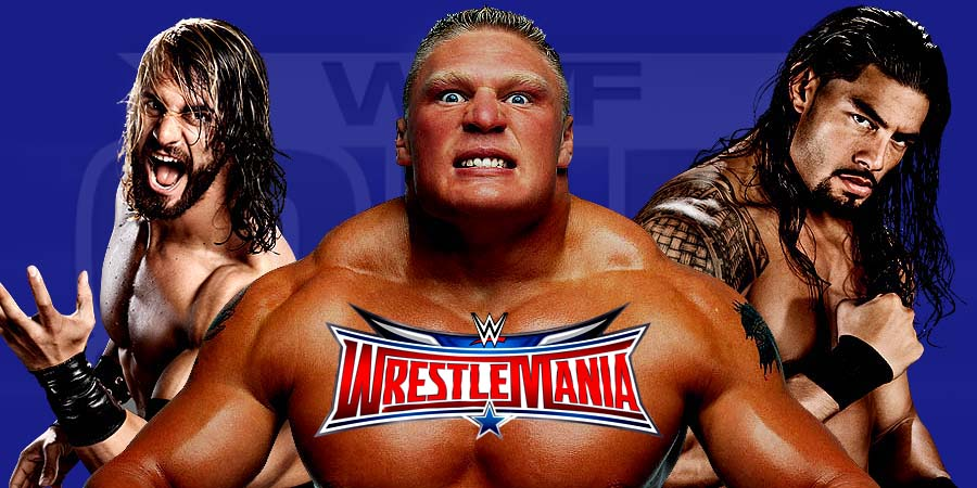 WrestleMania 32 - Seth Rollins vs. Brock Lesnar vs. Roman Reigns - WWE World Heavyweight Championship