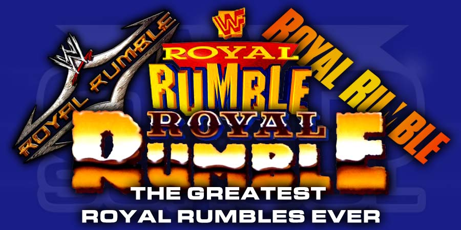 The Greatest Royal Rumble PPVs In History