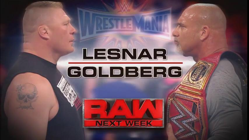 Brock Lesnar and Goldberg to be face to face on Raw for the final time before WrestleMania 33