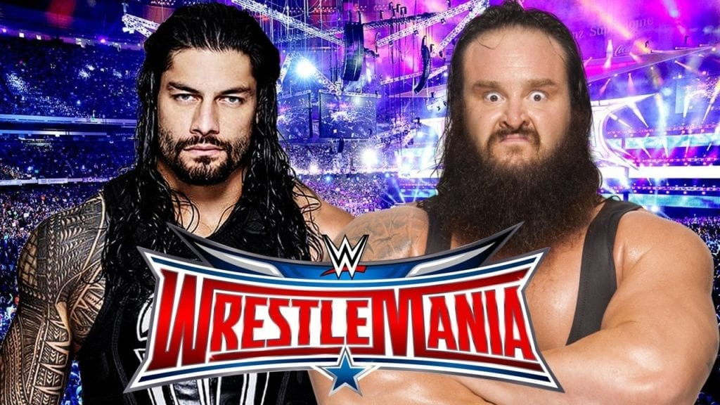 Roman Reigns vs. Braun Strowman Cancelled For WrestleMania 33