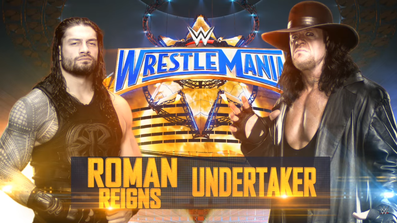 WrestleMania 33 - Roman Reigns vs. The Undertaker to find out whose yard it truly is