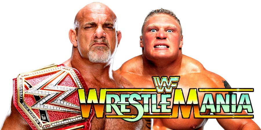 Goldberg vs. Brock Lesnar for the WWE Universal Championship at WrestleMania 33