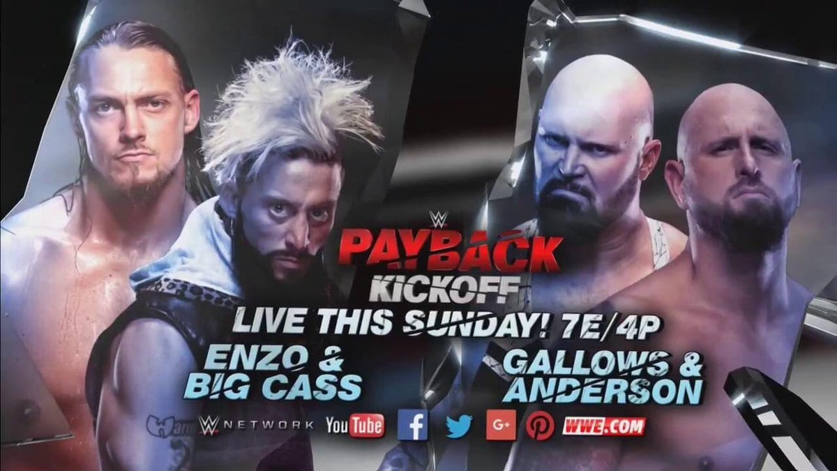 Image result for Kickoff preview Karl Anderson and Luke Gallows against Enzo Amore Big Cass payback 2017