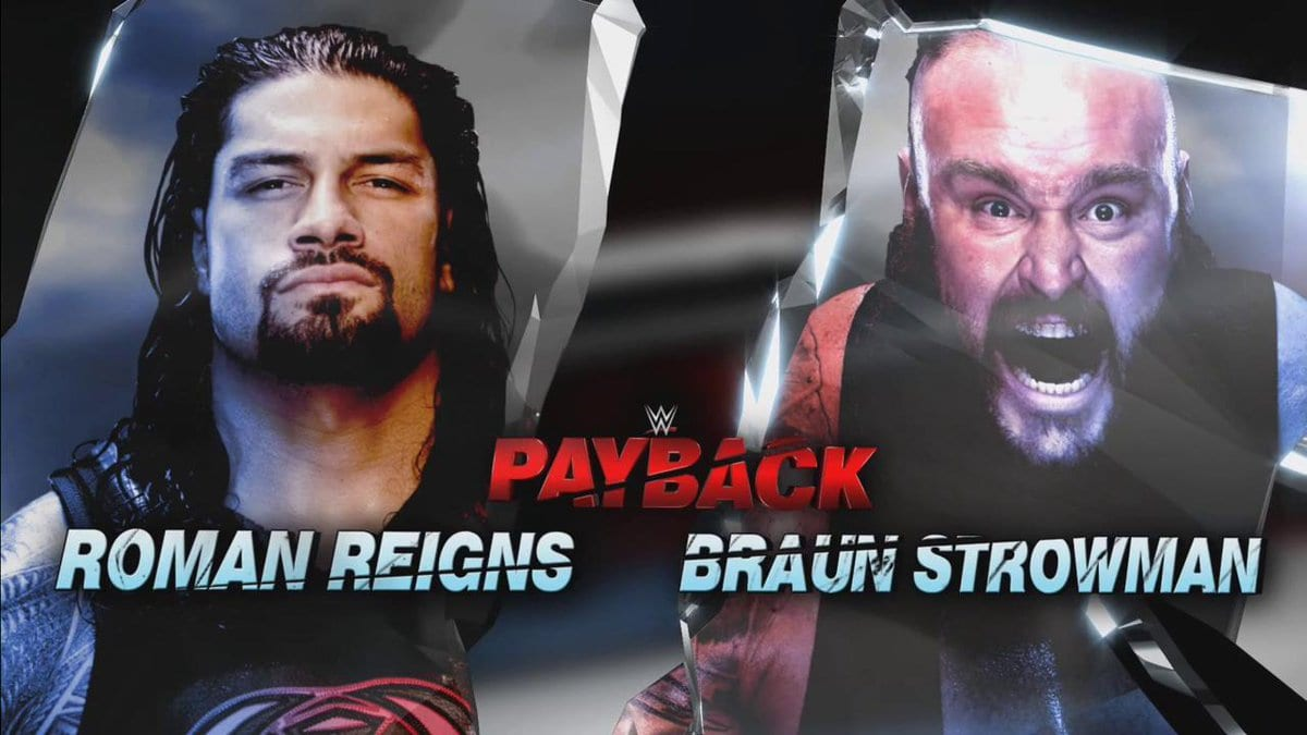 Roman Reigns vs. Braun Strowman - WWE Payback 2017