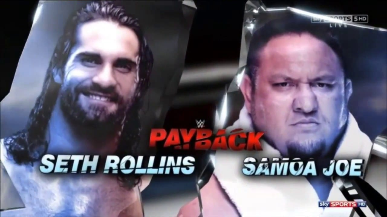 Seth Rollins vs. Samoa Joe - Payback 2017