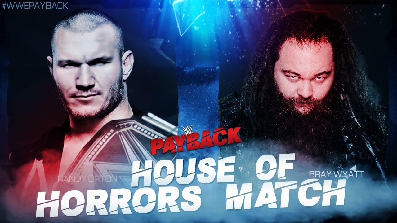 WWE Champion Randy Orton vs. Bray Wyatt - Payback 2017 (House of Horrors match)