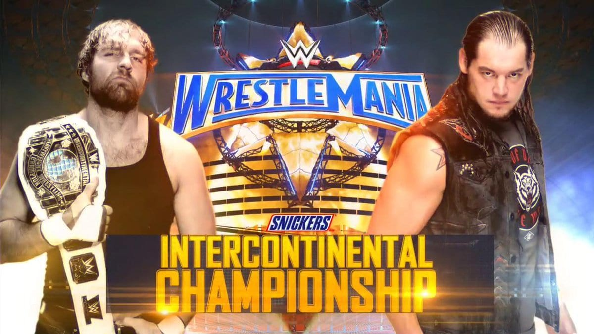 WrestleMania 33 - Dean Ambrose vs. Baron Corbin for the Intercontinental Championship