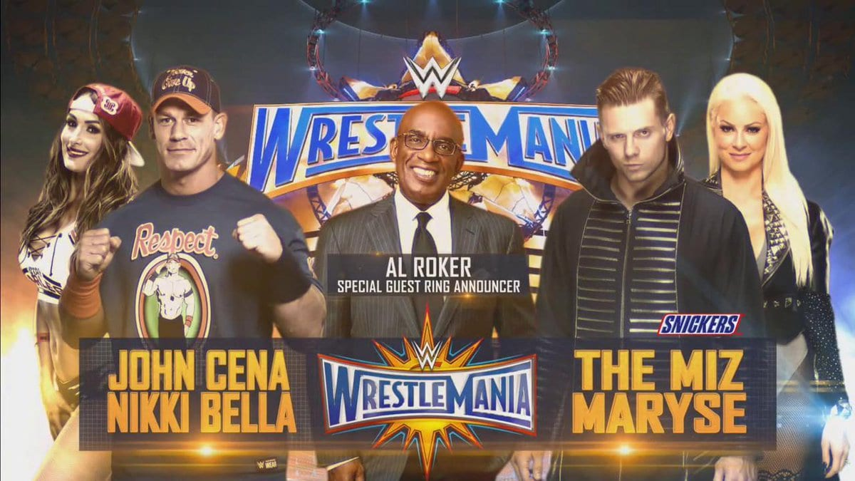 WrestleMania 33 - John Cena & Nikki Bella vs. The Miz & Maryse with Al Roker as Special Guest Ring Announcer
