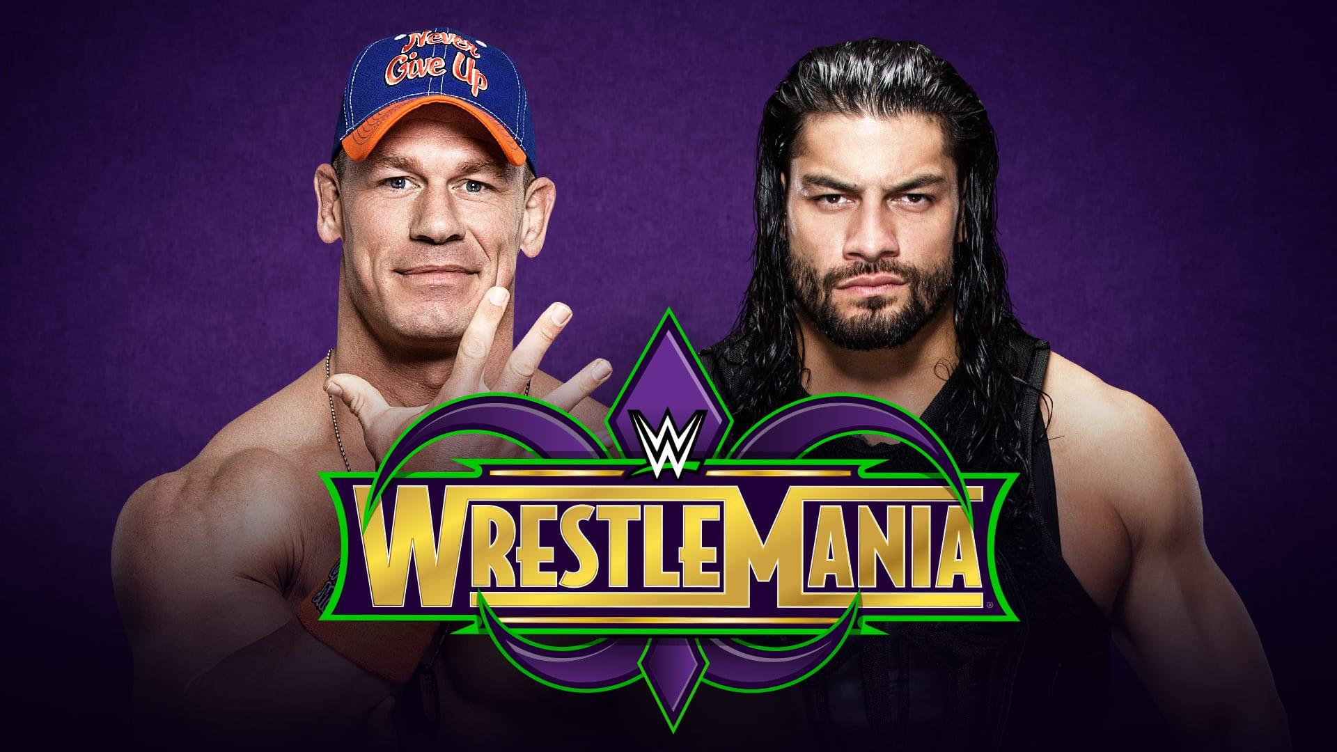John Cena vs. Roman Reigns - WrestleMania