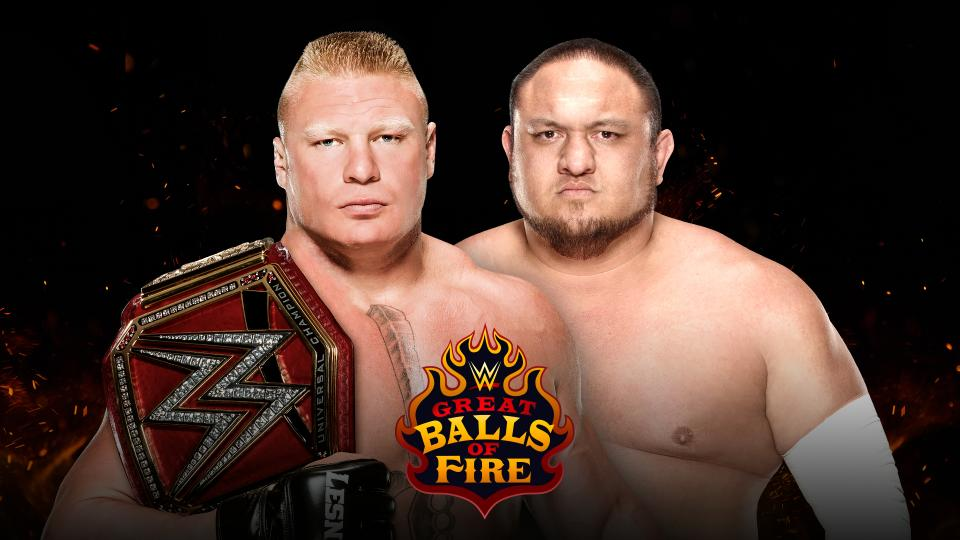 Brock Lesnar vs. Samoa Joe - New Great Balls of Fire 2017 Logo