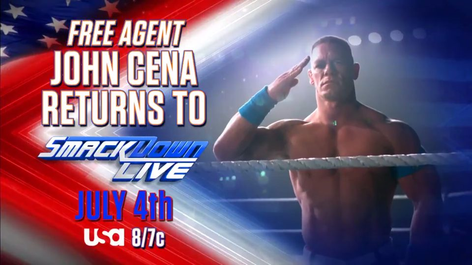 John Cena to return as a Free Agent on SmackDown Live on July 4, 2017