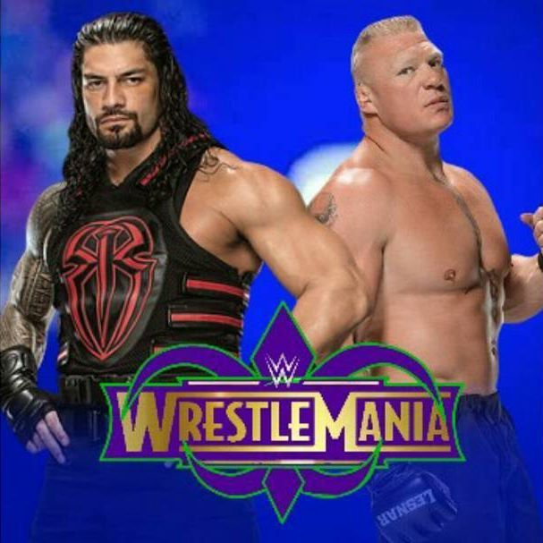 Roman Reigns vs. Brock Lesnar - WrestleMania 34
