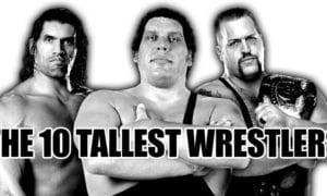10 Tallest Wrestlers of All Time