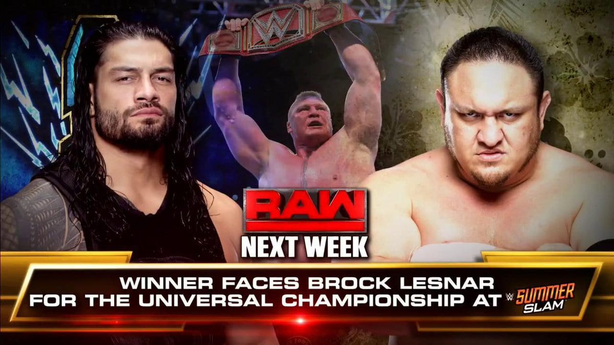 Roman Reigns vs. Samoa Joe - Winner Faces Brock Lesnar At SummerSlam 2017 For The Universal Championship