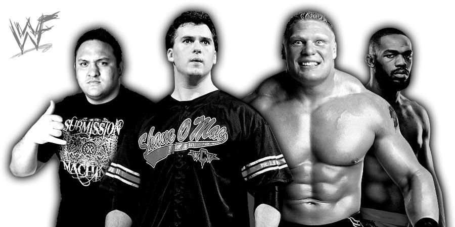 Samoa Joe, Shane McMahon, Brock Lesnar, Jon Jones