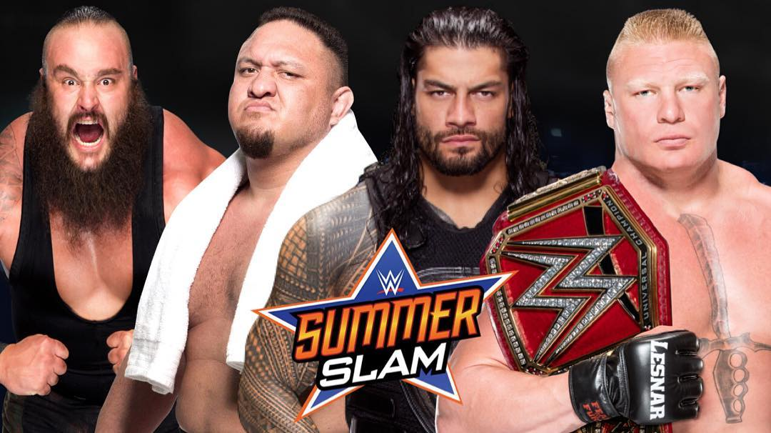 SummerSlam 2017 - Brock Lesnar vs. Roman Reigns vs. Braun Strowman vs. Samoa Joe For The WWE Universal Championship