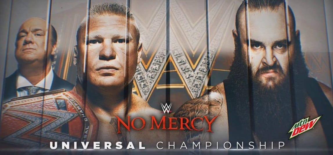 Brock Lesnar vs. Braun Strowman - Universal Championship Match (No Mercy 2017)