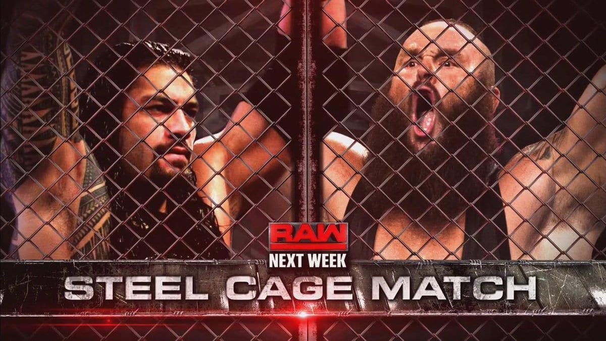 Roman Reigns vs. Braun Strowman - Steel Cage Match On Raw