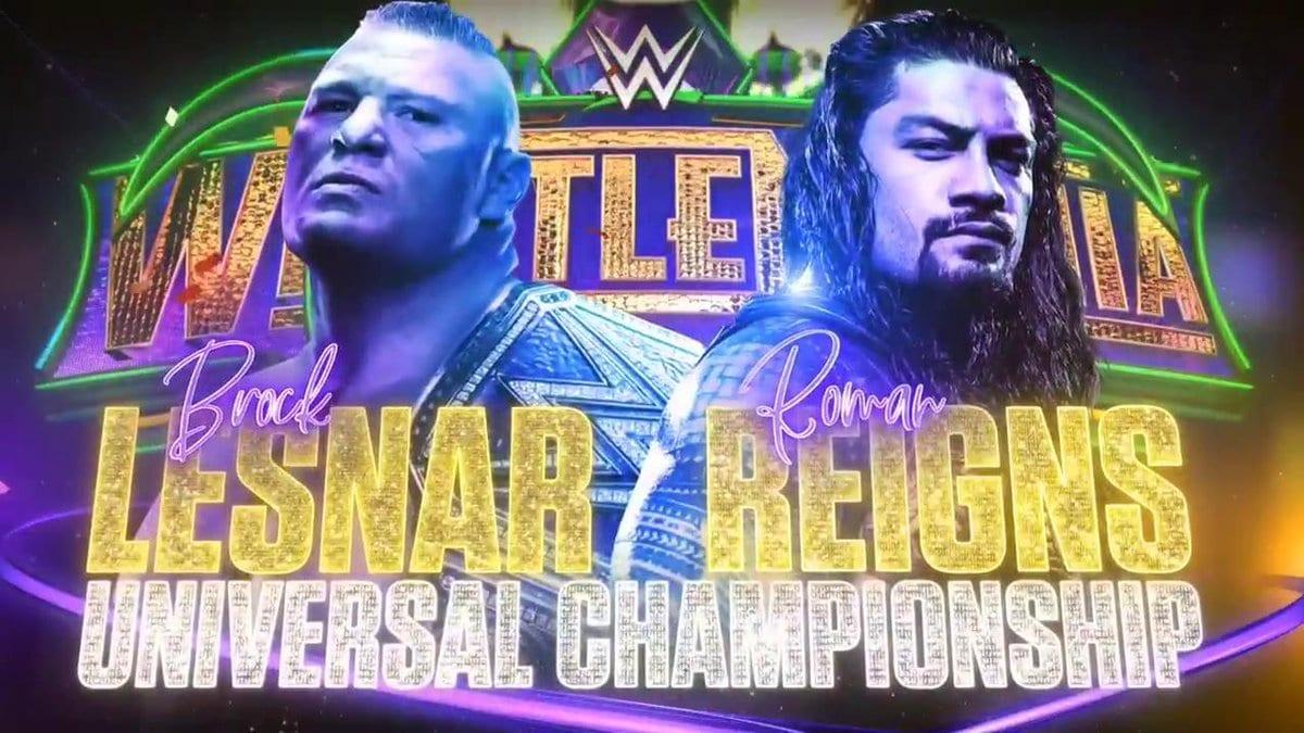 Brock Lesnar vs. Roman Reigns - WrestleMania 34 (Universal Championship)