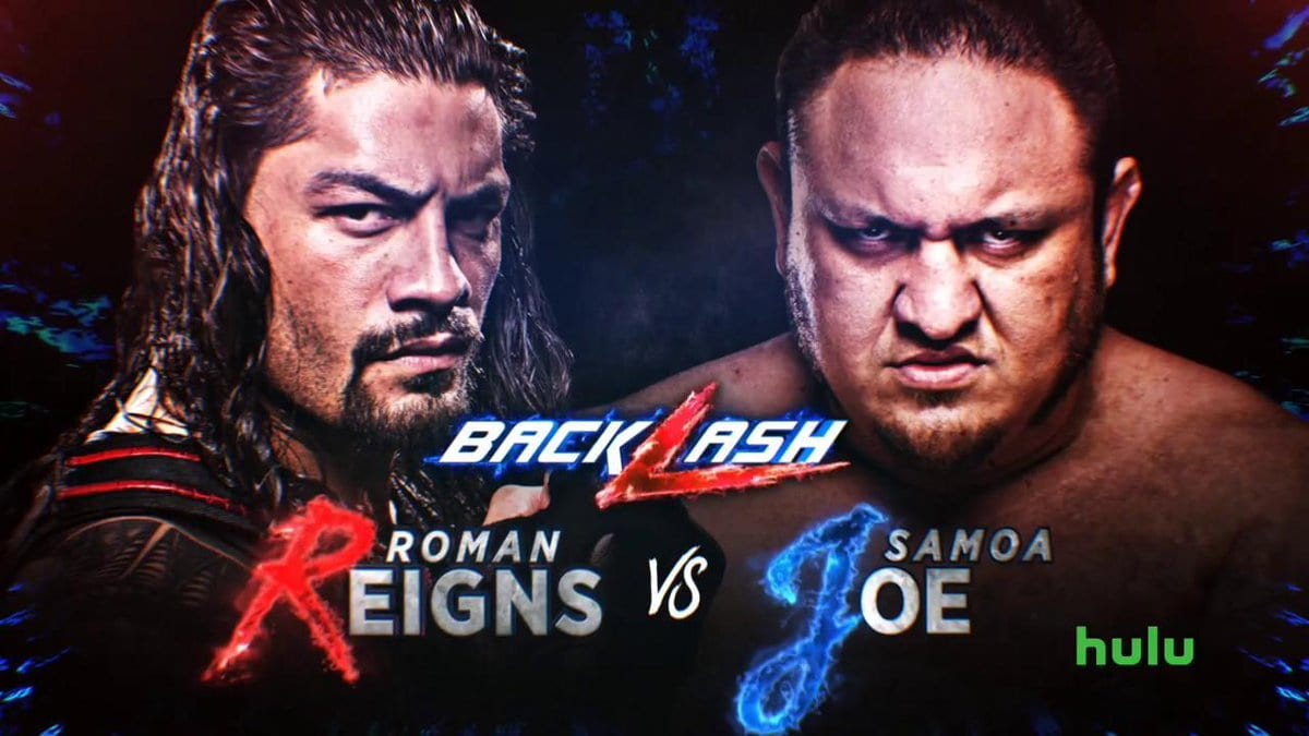 Roman Reigns vs. Samoa Joe main events Backlash 2018 PPV
