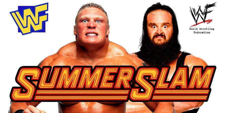 Brock Lesnar Braun Strowman SummerSlam 2018