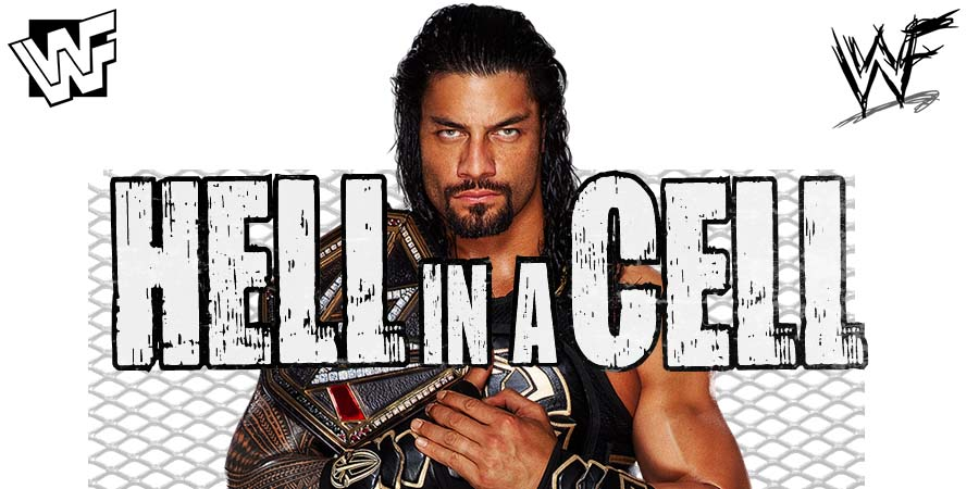 Roman Reigns Universal Champion Hell In A Cell 2018 PPV