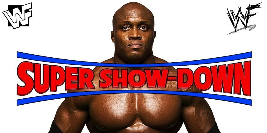 Bobby Lashley WWE Super Show-Down