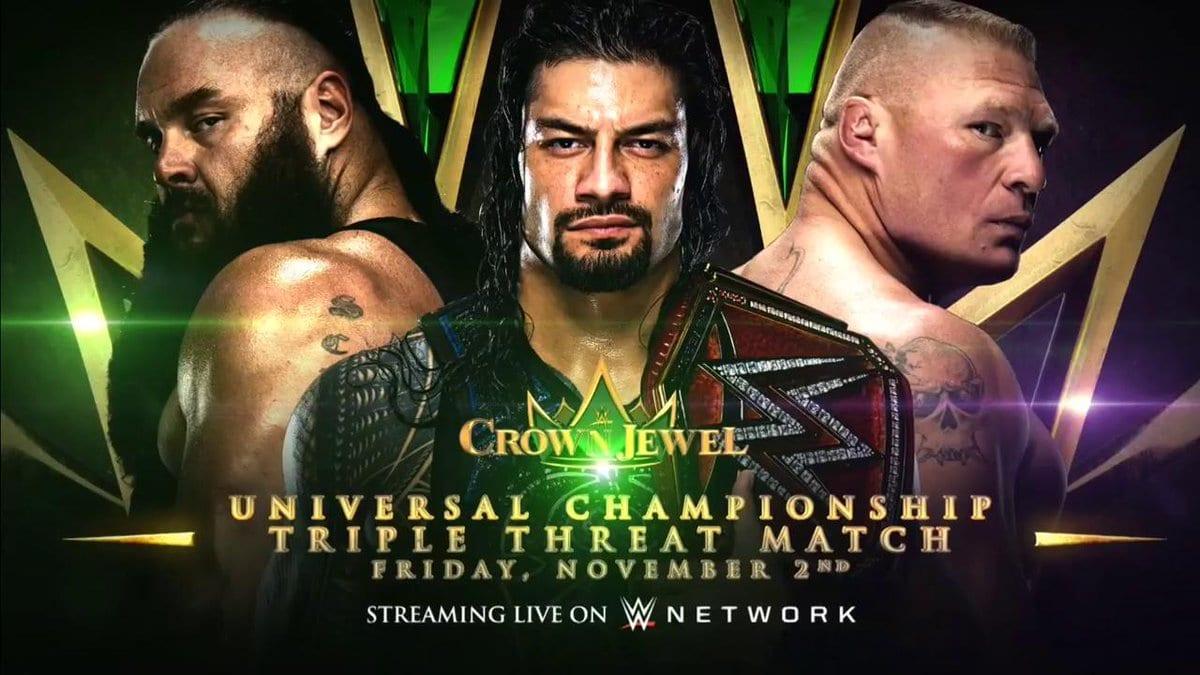 Roman Reigns vs. Brock Lesnar vs. Braun Strowman - WWE Crown Jewel (Universal Championship)