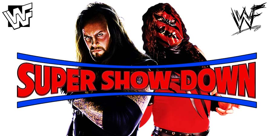 The Undertaker & Kane WWE Super Show-Down