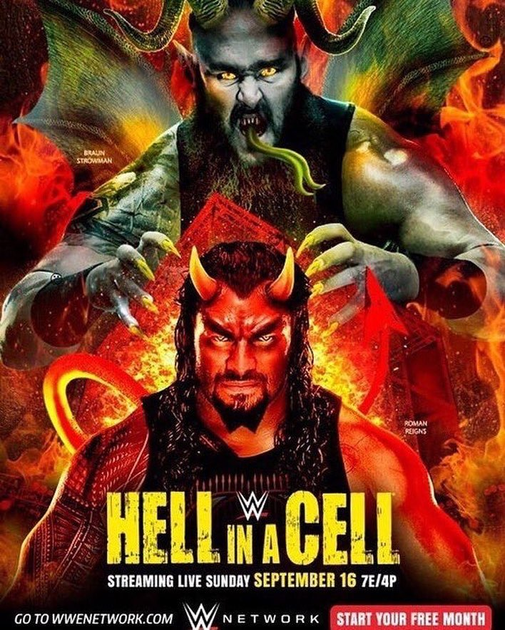 WWE Hell In A Cell 2018 Official Poster Universal Champion Roman Reigns Braun Strowman