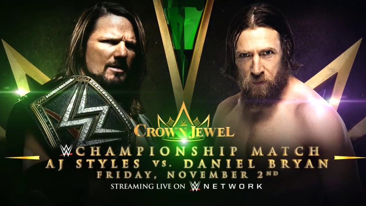 AJ Styles vs. Daniel Bryan - WWE Crown Jewel PPV (WWE Championship Match)