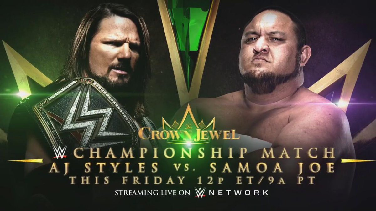 AJ Styles vs. Samoa Joe - WWE Crown Jewel (WWE Championship Match)