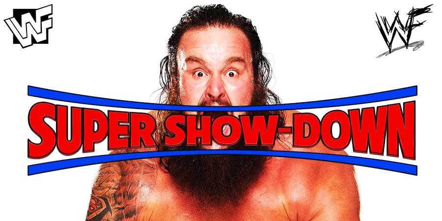 Braun Strowman WWE Super Show-Down