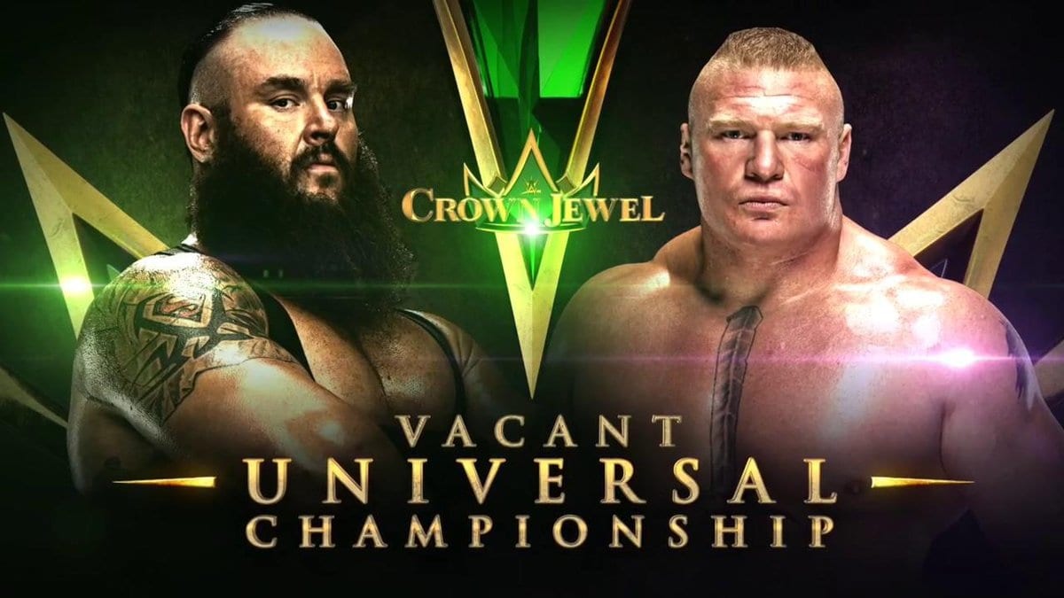 Brock Lesnar vs. Braun Strowman - WWE Crown Jewel (Universal Championship Match)