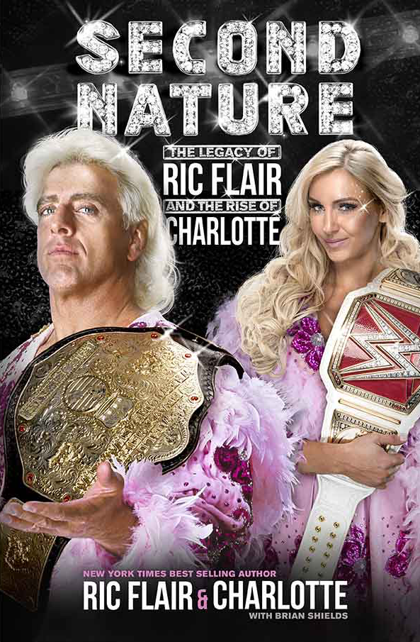 Ric Flair Charlotte Flair Second Nature Book