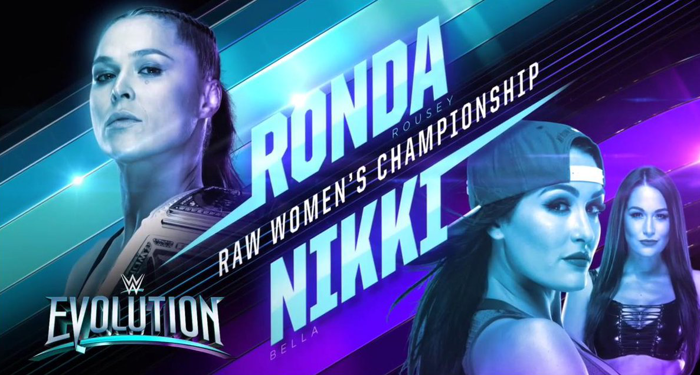 Ronda Rousey vs. Nikki Bella - WWE Evolution 2018 PPV (RAW Women's Championship)