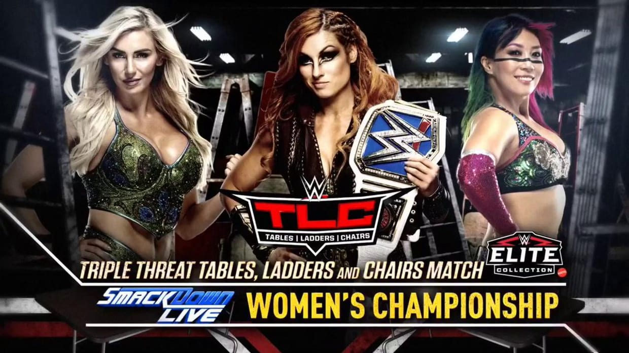 Becky Lynch vs. Charlotte Flair vs. Asuka - TLC Match For The SmackDown Women's Champion (TLC 2018)