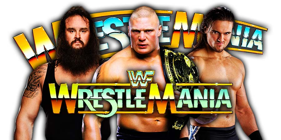 Brock Lesnar Drew McIntyre Braun Strowman WrestleMania 35
