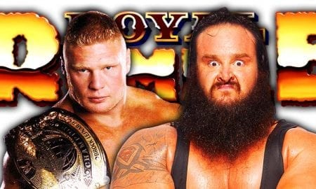Brock Lesnar vs. Braun Strowman Cancelled For Royal Rumble 2019