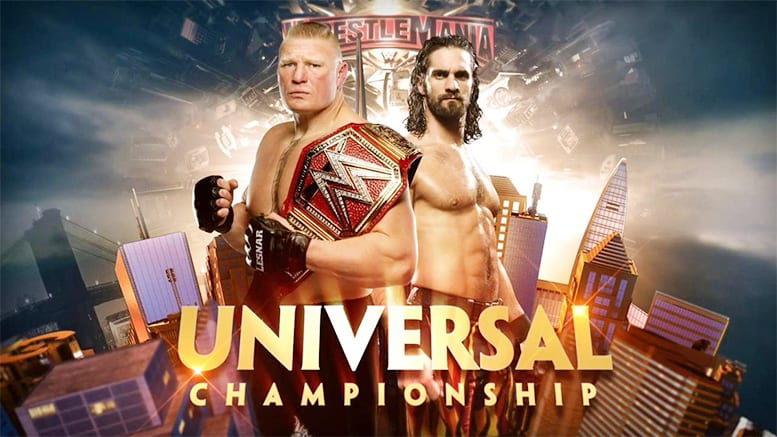 Brock Lesnar vs. Seth Rollins - WrestleMania 35 (Universal Championship Match) - Official WWE Match Graphic