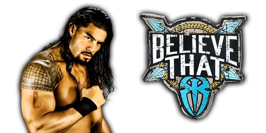 Roman Reigns Believe That