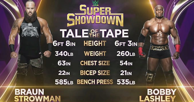 Braun Strowman Bobby Lashley Tale Of The Tape WWE Super ShowDown 2019