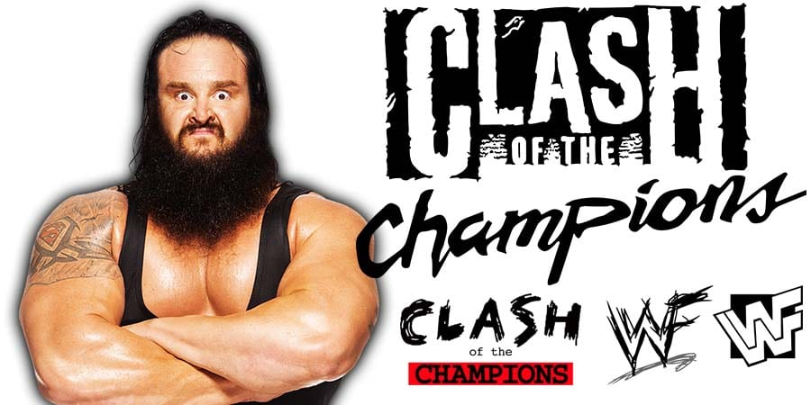 Braun Strowman WWE Clash Of Champions 2019