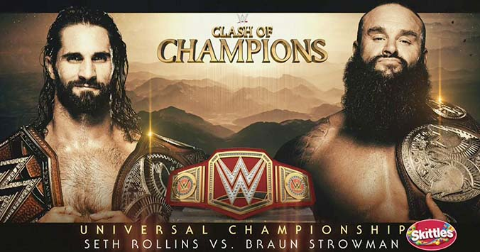 Seth Rollins vs. Braun Strowman - Universal Championship Match Graphic - WWE Clash Of Champions 2019