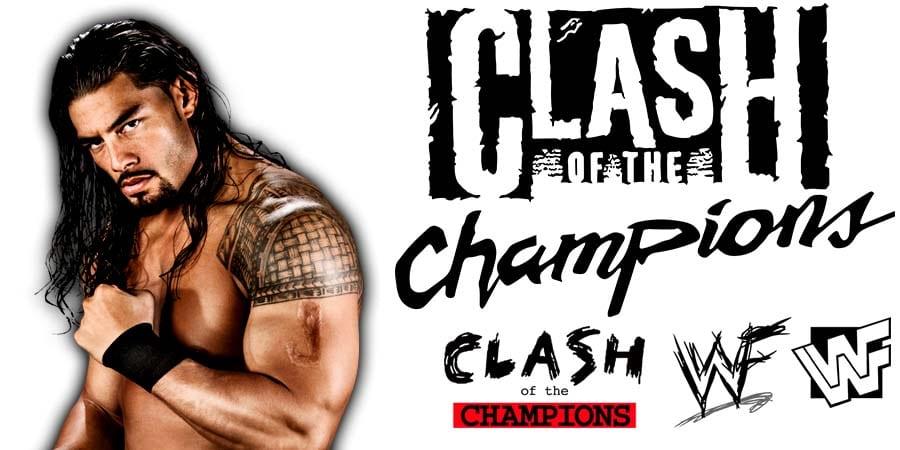 Roman Reigns WWE Clash Of Champions